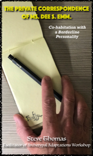 the Private Correspondence of Ms. Dee S. Emm: Cohabitation with a Borderline Personality